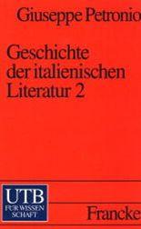 Geschichte der italienischen Literatur. Tl.2