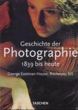 Geschichte der Photographie von 1839 bis heute