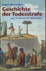 Geschichte der Todesstrafe vom 17. bis zum 19. Jahrhundert