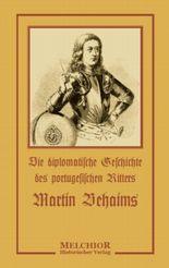 Geschichte des berühmten Ritters Martin Behaims