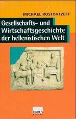 Gesellschafts- und Wirtschaftsgeschichte der hellenistischen Welt