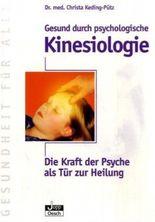 Gesund durch psychologische Kinesiologie