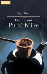 Gesund mit Pu-Erh-Tee
