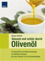 Gesund und schön durch Olivenöl
