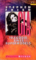Gia, Tragödie eines Supermodels