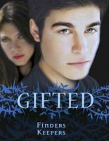 Gifted: Finders Keepers