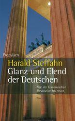 Glanz und Elend der Deutschen
