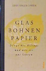 Glas, Bohnen, Papier