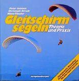 Gleitschirmsegeln - Die einfachste Art zu fliegen
