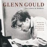 Glenn Gould - Ein Leben in Bildern
