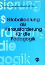 Globalisierung als Herausforderung für die Pädagogik