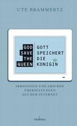God save the Queen - Gott speichert die Königin