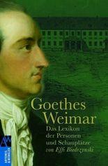 Goethes Weimar