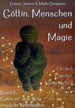 Göttin, Menschen und Magie. Bd.2