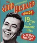 Good Husband Mini Guide