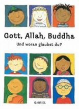 Gott, Allah, Buddha