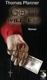 Gott will es!