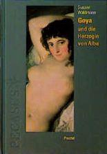 Goya und die Herzogin von Alba
