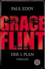 Grace Flint - Der 1. Plan