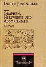 Graphen, Netzwerke und Algorithmen