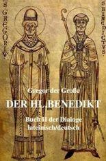 Gregor der Grosse - Der hl. Benedikt