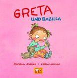 Greta und Bazilla
