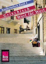 Reise Know-How Kauderwelsch Griechisch - Wort für Wort