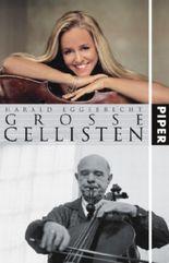Große Cellisten
