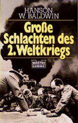 Große Schlachten des Zweiten Weltkriegs