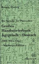 Grosses Handworterbuch Agyptisch-Deutsch (2800-950 v. Chr.)