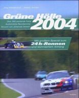 Grüne Hölle 2004