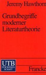 Grundbegriffe moderner Literaturtheorie