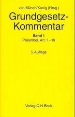 Grundgesetz-Kommentar Gesamtwerk. In 3 Bänden / Grundgesetz-Kommentar Bd. 1: Präambel bis Art. 19