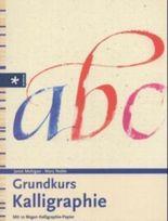 Grundkurs Kalligraphie