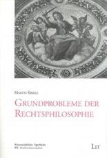 Grundprobleme der Rechtsphilosophie