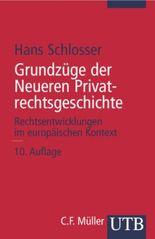 Grundzüge der Neueren Privatrechtsgeschichte