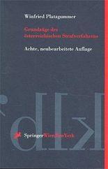 Grundzüge des österreichischen Strafverfahrens