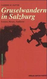 Gruselwandern in Salzburg