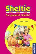 Gut gemacht, Sheltie!