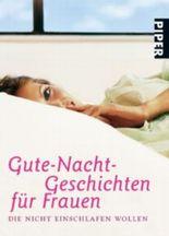 Gute-Nacht-Geschichten für Frauen, die nicht einschlafen wollen