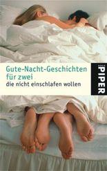 Gute-Nacht-Geschichten für zwei, die nicht einschlafen wollen