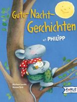 Gute-Nacht-Geschichten mit Philipp