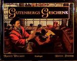Gutenbergs Geschenk