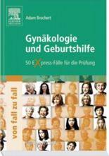 Gynäkologie und Geburtshilfe von Fall zu Fall