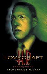 H. P. Lovecraft - Eine Biografie