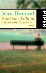Hadrians Villa in unserem Garten