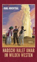 Hadschi Halef Omar im Wilden Westen