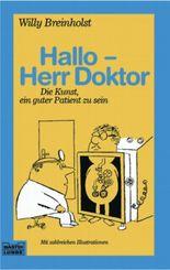 Hallo, Herr Doktor!