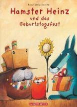 Hamster Heinz und das Geburtstagsfest