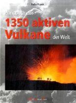 Handbuch der 1350 aktiven Vulkane der Welt